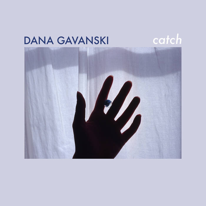 "Dana Gavanski: ""Catch"" (single, 2019)"