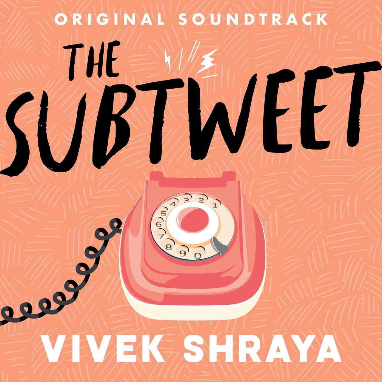 Vivek Shraya: The Subtweet (Novel Soundtrack, 2019)