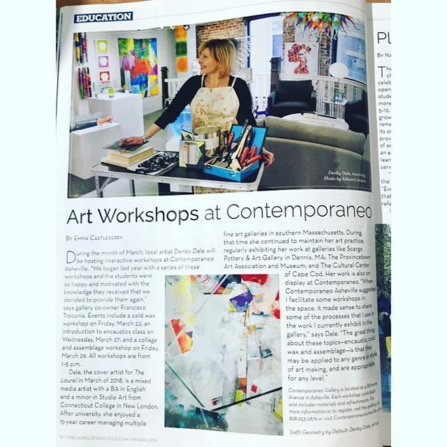 Many thanks to the Laurel of Asheville for spotlighting my upcoming workshops in this month's issue! These one day workshops in cold wax, encaustic or collage & assemblage are open to all levels and materials are included. Held at Contemporaneo Asheville Gallery. Visit denbydaleart.com for more details! . . . . . #artworkshops #ashevilleartist #coldwaxpainting #encausticart #artprocess #contemporaryart #abstractart #abstractpainting #collage #mixedmedia #artistsoninstagram