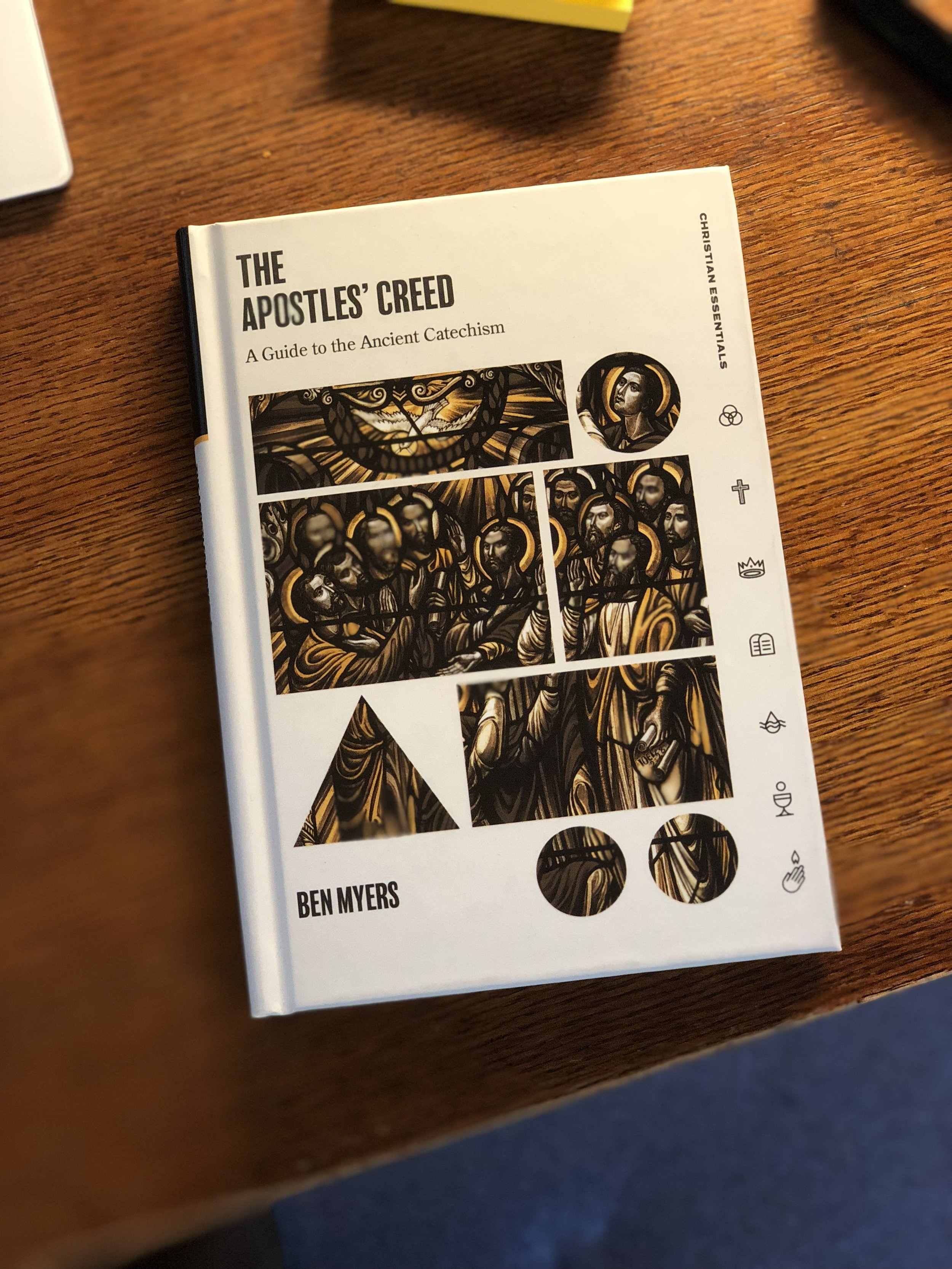 The Apostles' Creed  by Ben Myers