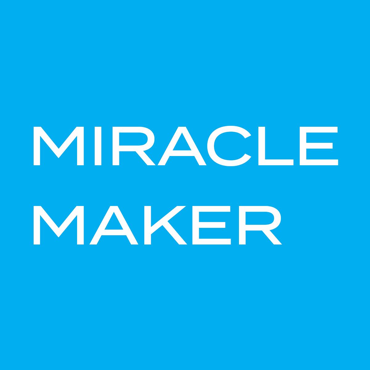 $25,0000 MIRACLE MAKER.jpg