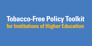 Tobacco-Free Policy Toolkit