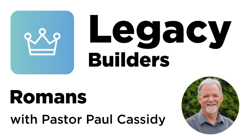 Legacy Builders -Romans.jpg
