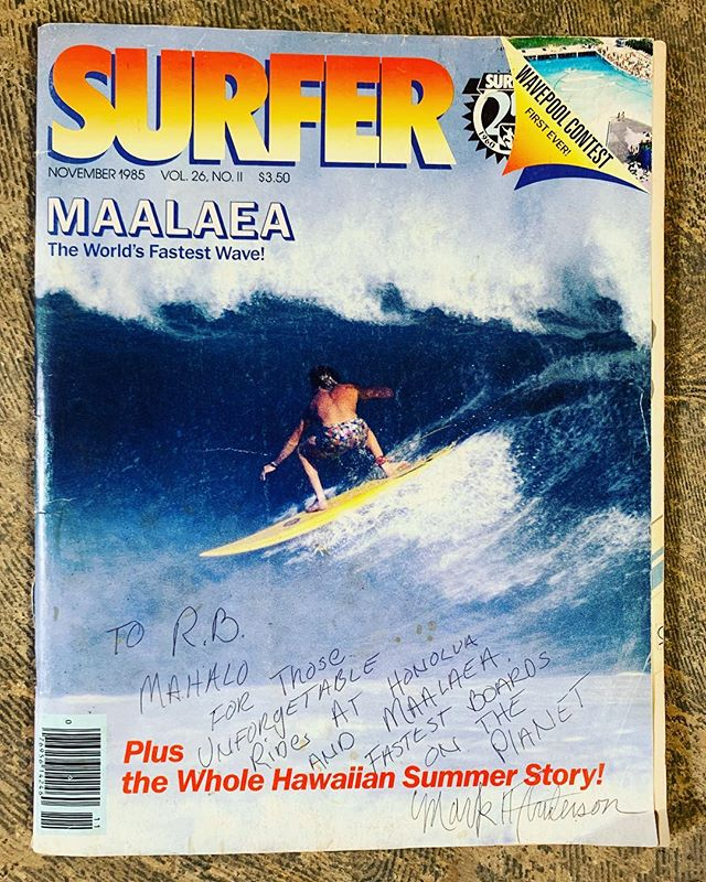 "Mark Anderson wrote this note on the 1985 cover of this photo by Jeff Hornbaker: ""To R.B. Mahalo for those unforgettable rides at Honolulu and Maalaea. Fastest boards on the planet."" Maalaea has NOT gotten faster...BUT Brewer's have! www.brewersurfboards.com 📸#jeffhornbaker #honoluaunderground #livelovehonolua #surfer_magazine #oldsurfermags #thelostandfoundcollection #mauisurf"