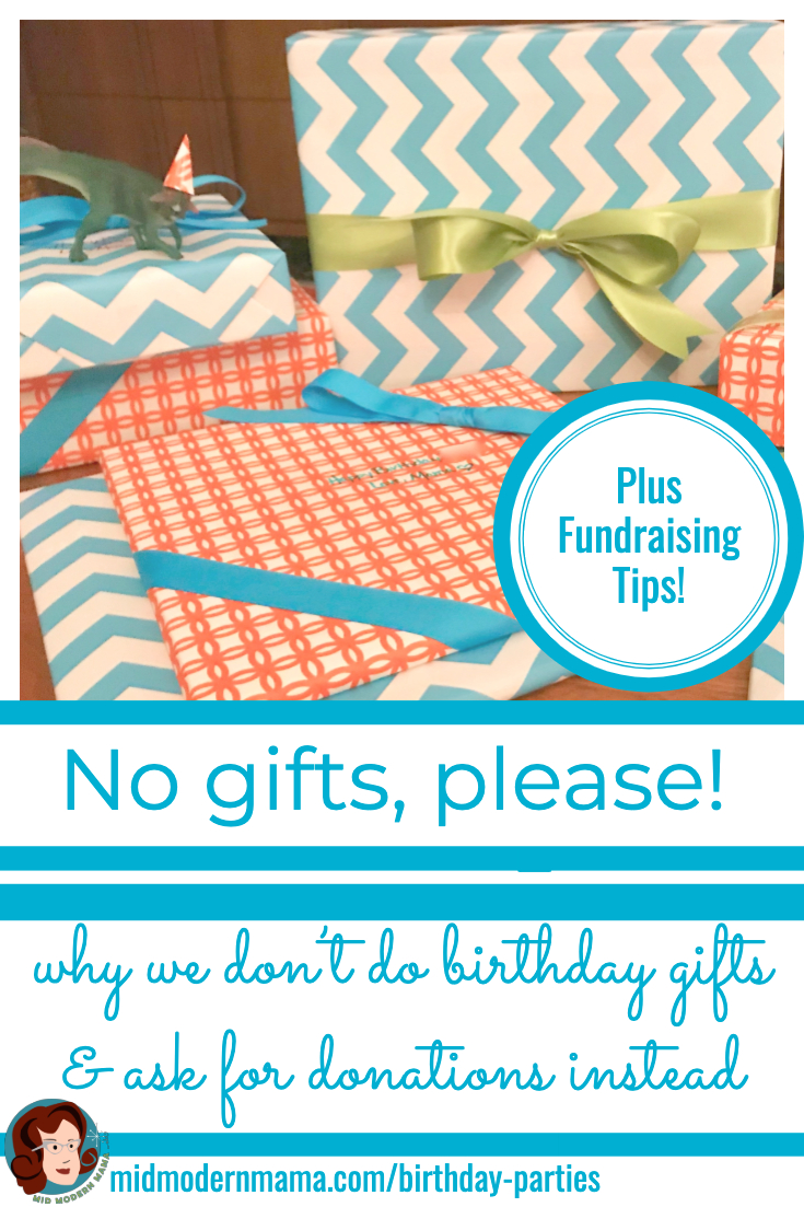 No gifts, please! Inspire generosity and a giving spirit in your children by using their birthday parties to raise money for others instead of a flood of birthday gifts for your home. It's a kon mari approach to birthdays which cuts the clutter, reduces waste and junk in your house, and redirects the generosity of others toward people in need. Includes suggested wording for invitations.
