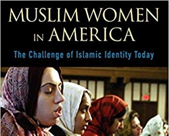 """cover of the book """"muslim women in america: the challenge of islamic identity today"""" and numerous women praying, wearing hijab"""