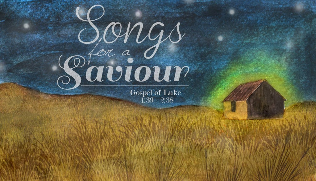Songs for a Savior - Exploring the Spirit-filled songs given to those who waited in anticipation for the arrival of the Savior