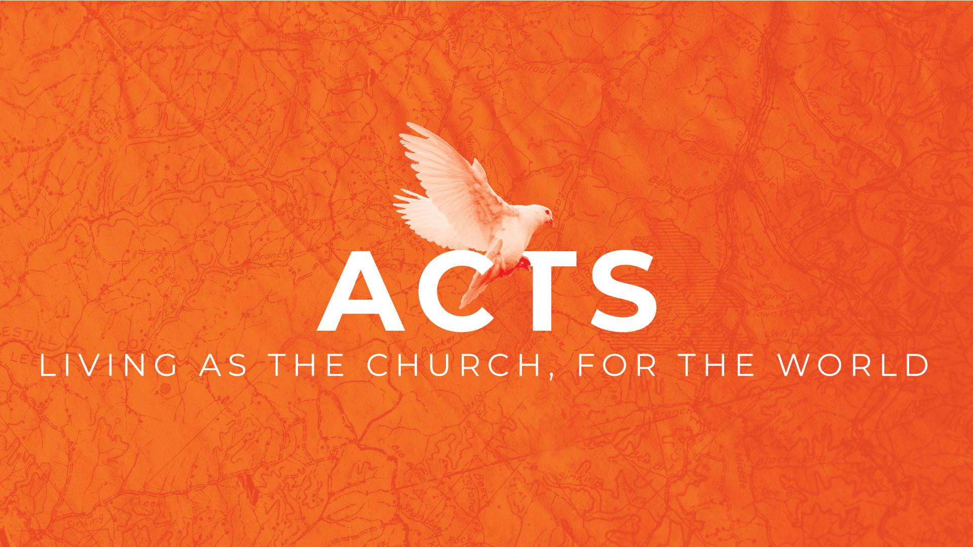 Acts 3-13 - Living as the Church, for the World