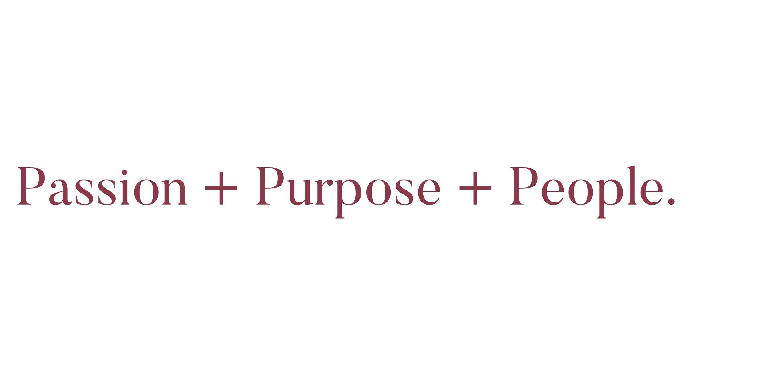 People + Passion + Purpose.jpg