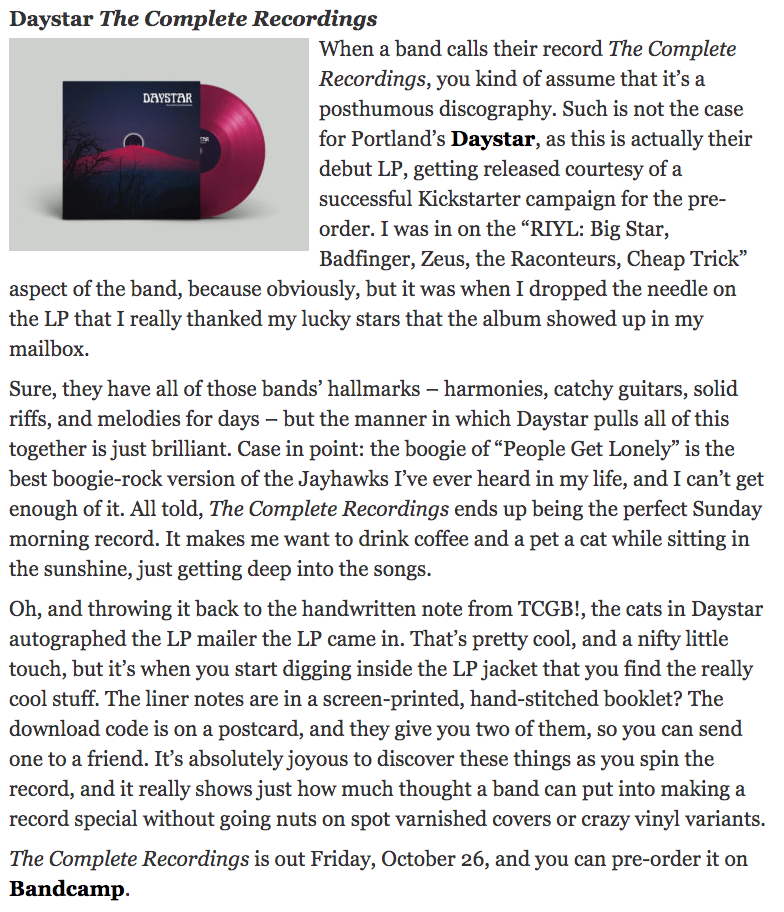 """The Perfect Sunday Morning Record"" - A really nice review of our debut album, The Complete Recordings, here from Nick Spacek at Cinepunx. Money quote:I was in on the ""RIYL: Big Star, Badfinger, Zeus, the Raconteurs, Cheap Trick"" aspect of the band, because obviously, but it was when I dropped the needle on the LP that I really thanked my lucky stars that the album showed up in my mailbox."