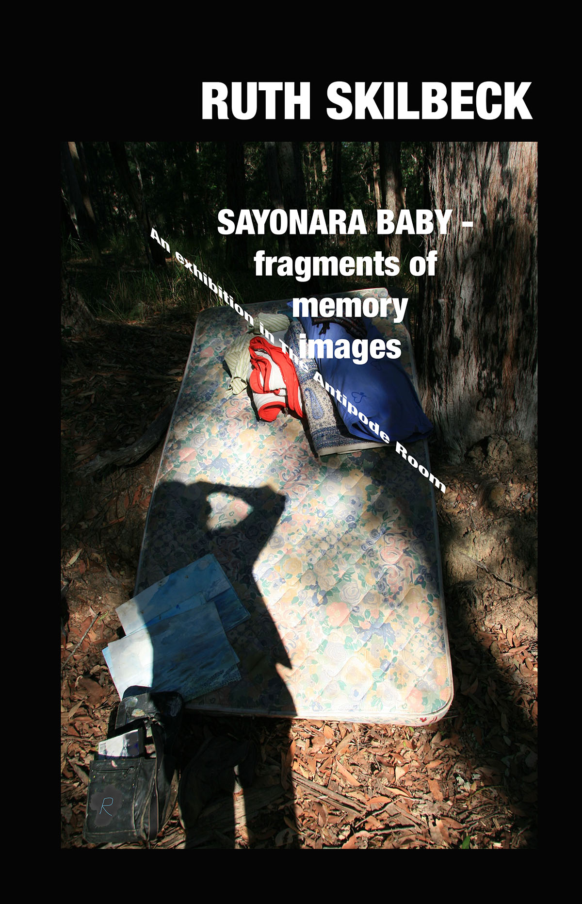 Sayonara Baby - fragments of memory images - A book of photo art works by Ruth Skilbeck, and short excerpts from psychological fugue fiction novels in her Australian Fugue Series, including a poem. The art series responds to a mysterious series of pixel concrete artworks in The Antipode Room and is presented in the form of a catalogue of an exhibition in the new gallery space The Antipode Room at the (fictional) Ruby Love Gallery, in London.ISBN: 9780648299875 (ebook-pdf)38 pageshttps://www.borderstreambooks.com.au