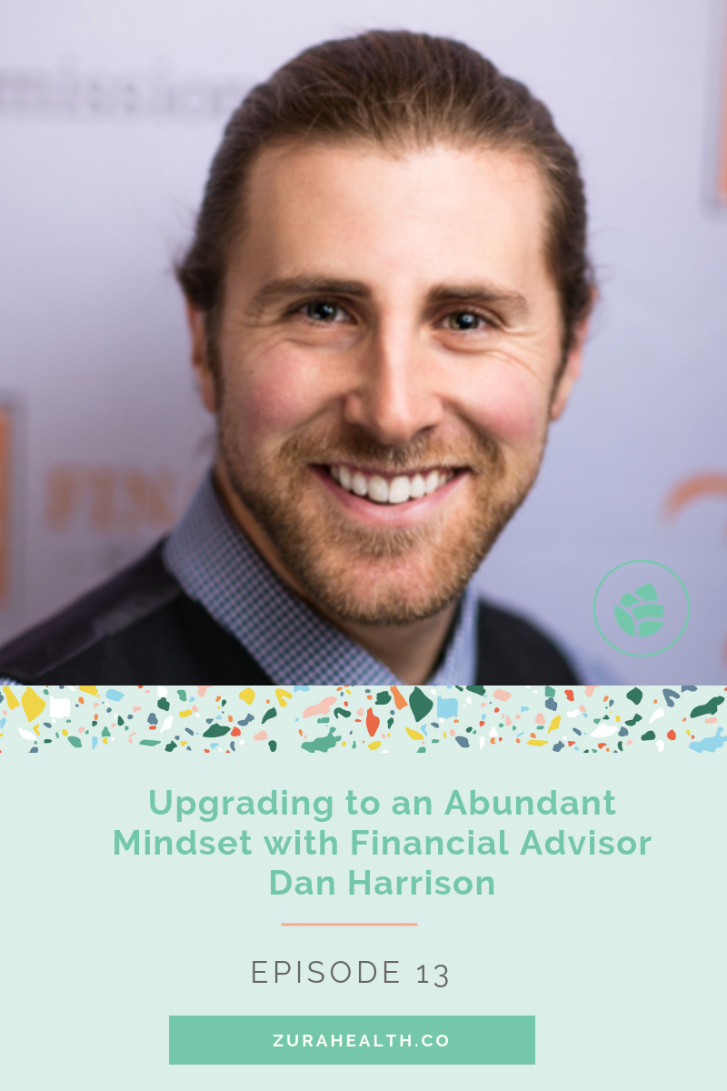 """- Having a healthy relationship to money supports every other relationship in your life.When we feel financially secure, and can re-define what """"success"""" means to us — we release ourselves from the rat race and align with our truest & deepest desires. In this episode, Dan Harrison walks us through his steps to cultivating a positive money mindset."""