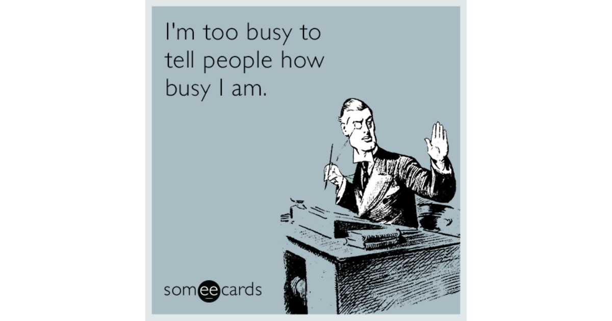 im-too-busy-to-tell-people-how-oBD-share-image-1479833747.png