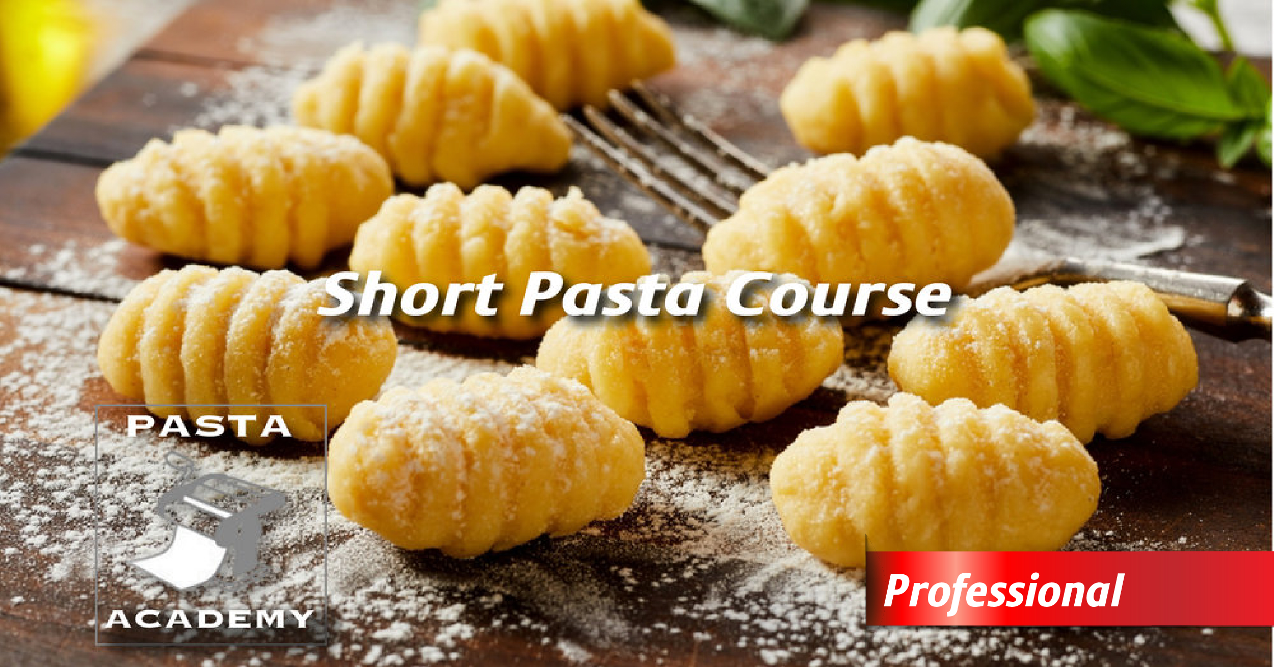 Professional - Short Pasta Course  Learn the specifics of numerous types of pasta in the category, including penne, rigatoni, trofie, cavatelli, macaroni and other similar types. Students will explore the different types of sauces, additions and garnishes that the pastas are commonly paired with.  Course Length: 5 hours – CERTIFICATE PROGRAM