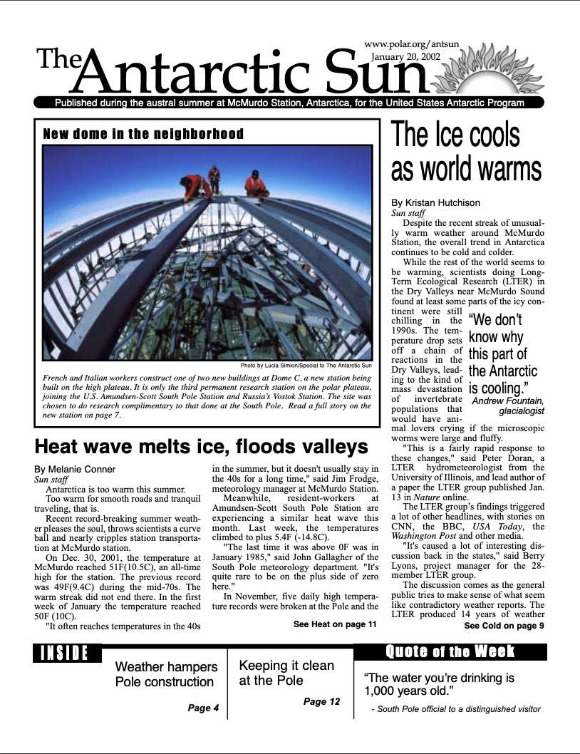 The  Antarctic Sun   January 20, 2002 issue . The  Antarctic Sun  is published by the National Science Foundation-managed U.S. Antarctic Program. Reproduced with permission.