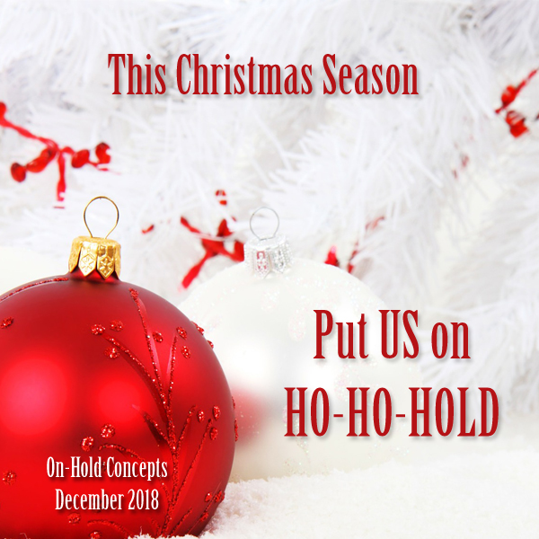 Put On Hold Concepts on HO-HO-HOLD This Christmas.jpg