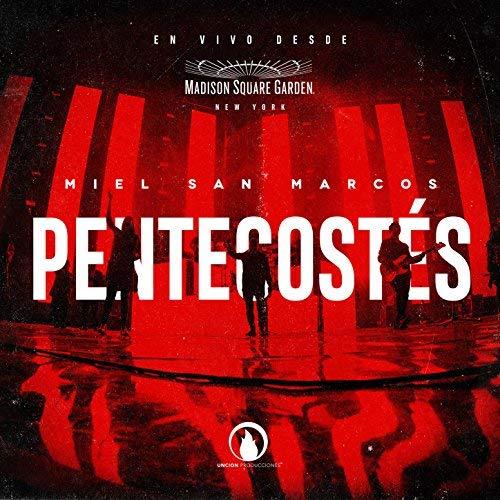 Pentecostes - Miel San Marcos