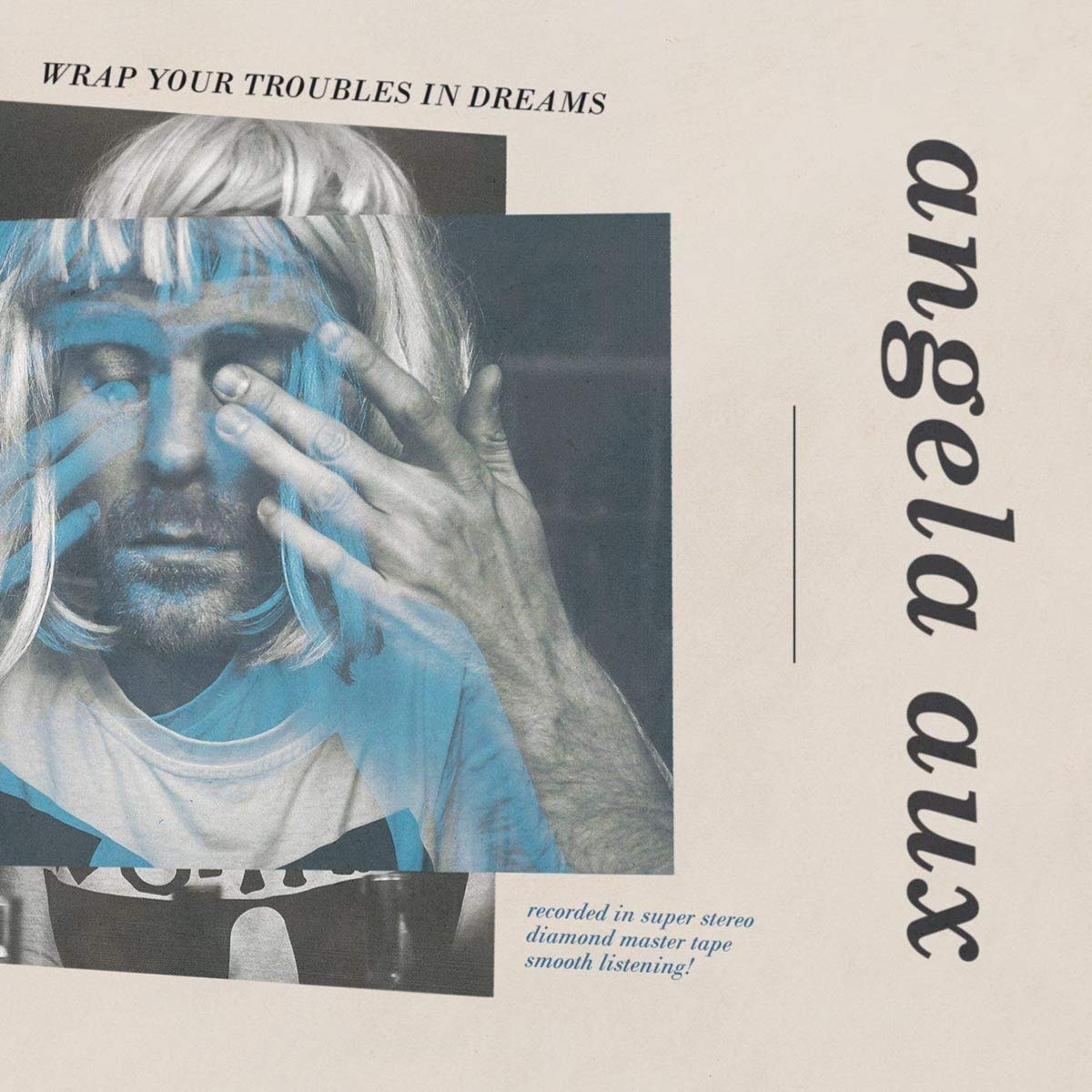 Angela Aux - Wrap Your Troubles In Dreams
