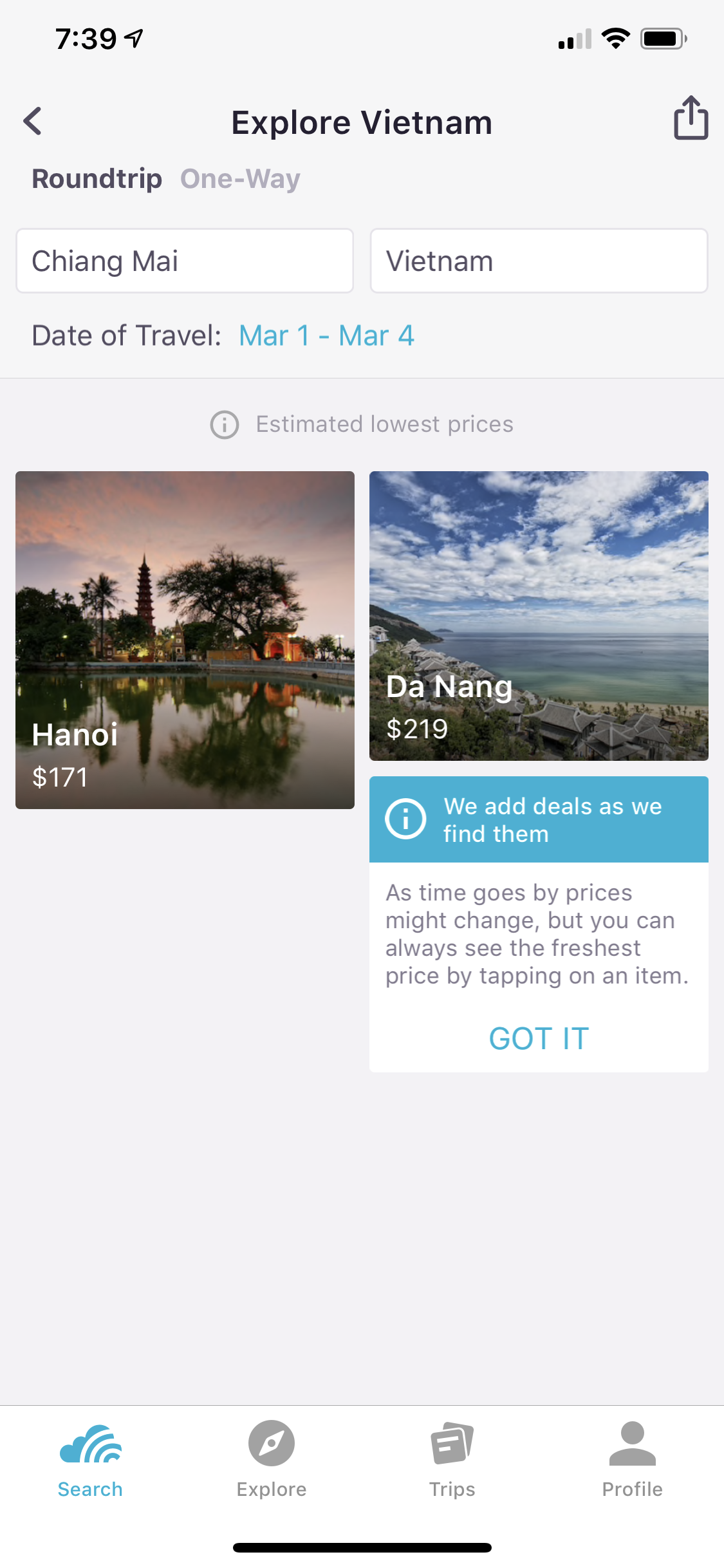 Select Your Country of Interest - Skyscanner will show you the cities with the cheapest flights from wherever you are. One-way or round-trip. Whatever you want!