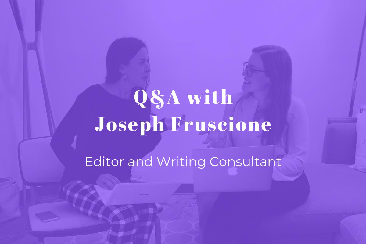 Q&A with Joseph Fruscione.png
