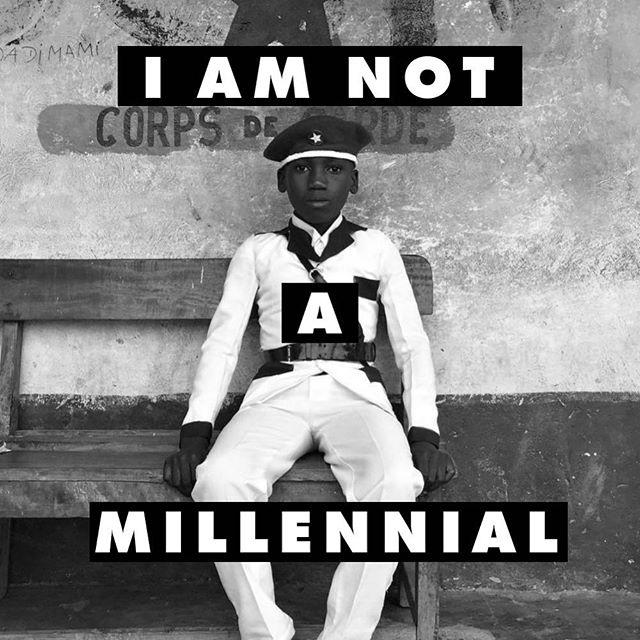 I am not a millennial  Original pic by @everydayafrica #everydayafrica
