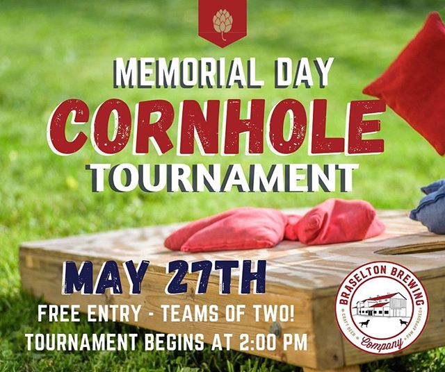 Don't have plans for Memorial Day? 🇺🇸 We've got you covered! Join us for Braselton Brewing's first Cornhole Tournament.  On Memorial Day, Monday, May 27th starting at 2:00pm  Grab a teammate and come by the brewpub to sign up at the bar! Registration closes Saturday, May 25th. Don't miss this event!  Prizes will include a brewpub t-shirt per teammate for 🥇 1st place and 🥈 2nd place winners will receive 1 small (32oz) filled growler per teammate.  Did we mention we are opening early on Memorial Day just for you guys?! You heard that right, we are opening up at 11:00am on Memorial Day! Be sure to come by for a cold beer and delicious food.  Cheers! 🍻