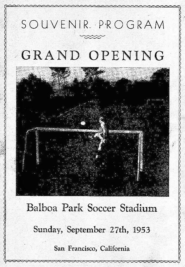Grand Opening Program for Balboa Park Soccer Stadium (SFSFL Social Media)