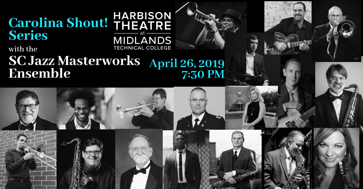 April 26, 2019 | 7:30PM - Join the SC Jazz Masterworks Ensemble, under the direction of Dr. Robert Gardiner, at the Harbison Theatre for a Carolina Shout! Series concert at 7:30 p.m.