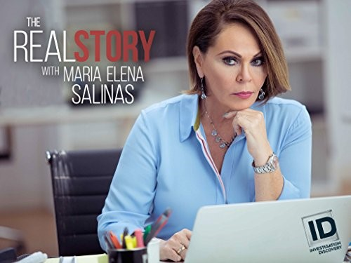 The Real Story with Maria Elena Salinas. Investigation Discovery show with interviews.