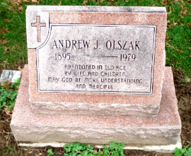 """Andrew J. Olszak's epitaph at the end of the episode. """"Abandoned in old age by wife and children. May God be more understanding and merciful."""""""