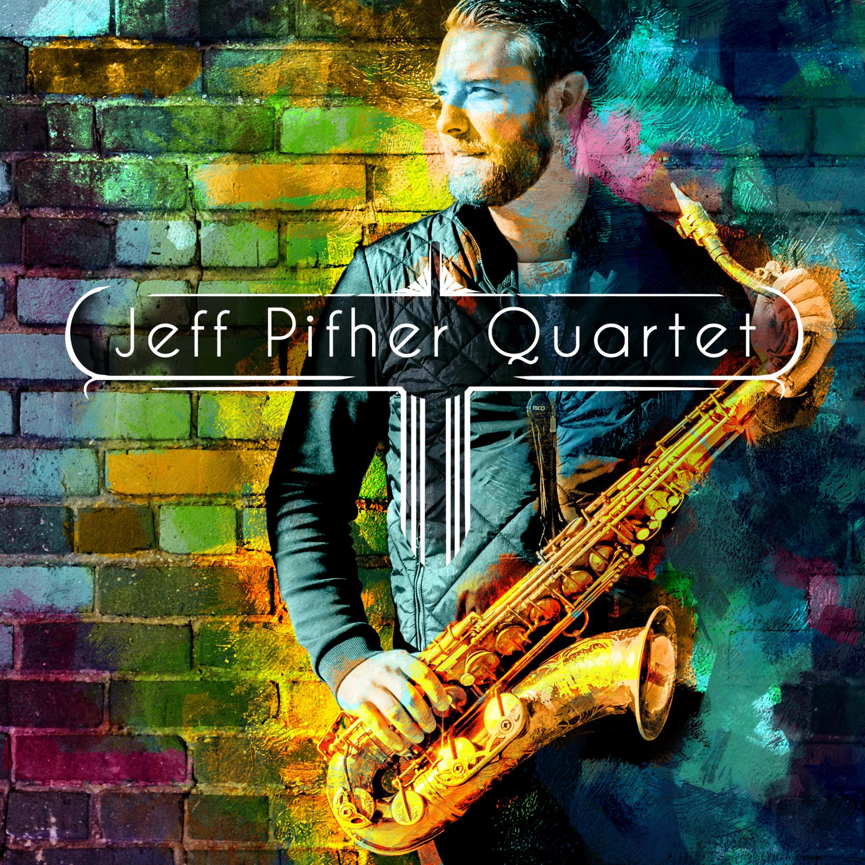 Jeff Pifher-Quartet:Pips Poster1.png