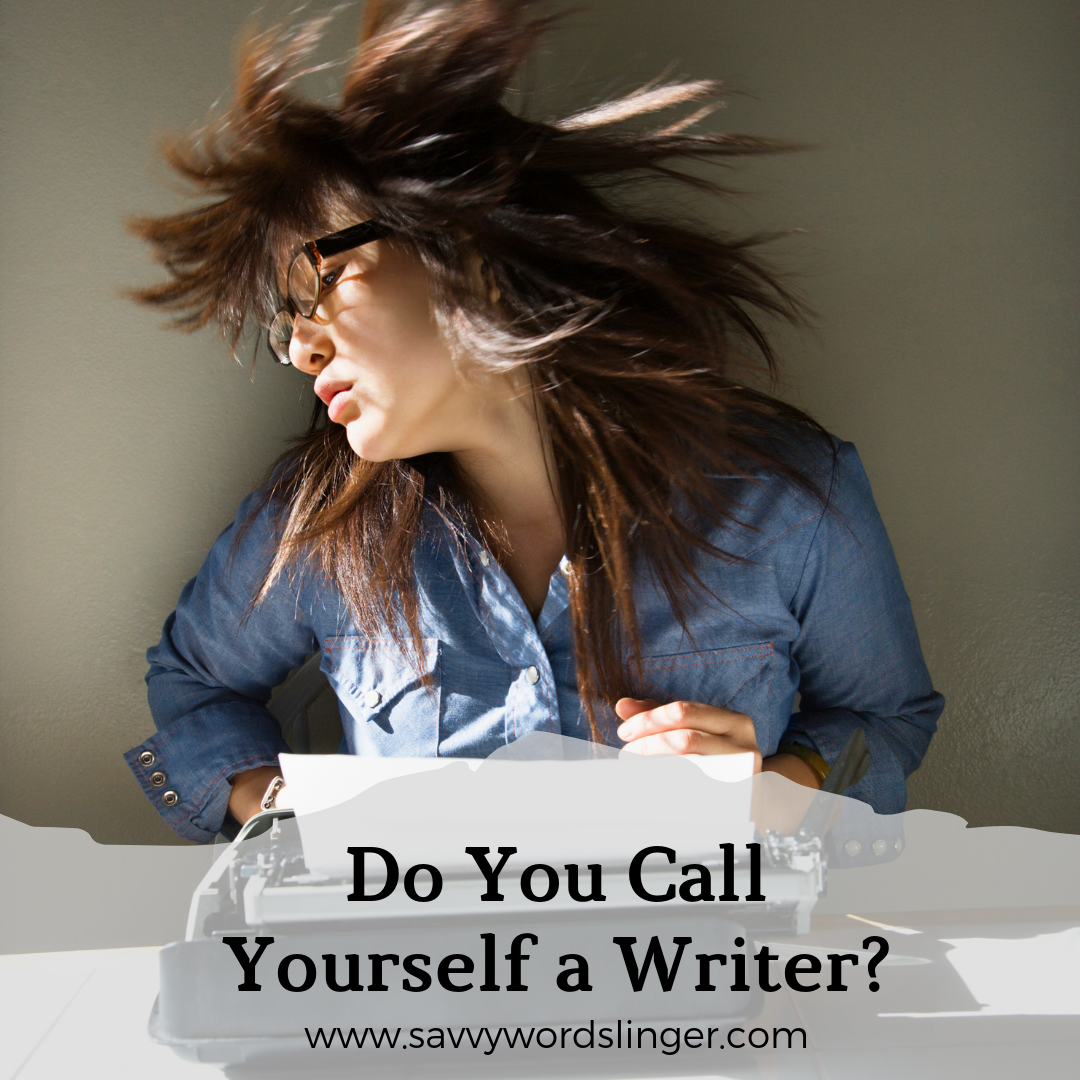 Do You Call Yourself a Writer?.png