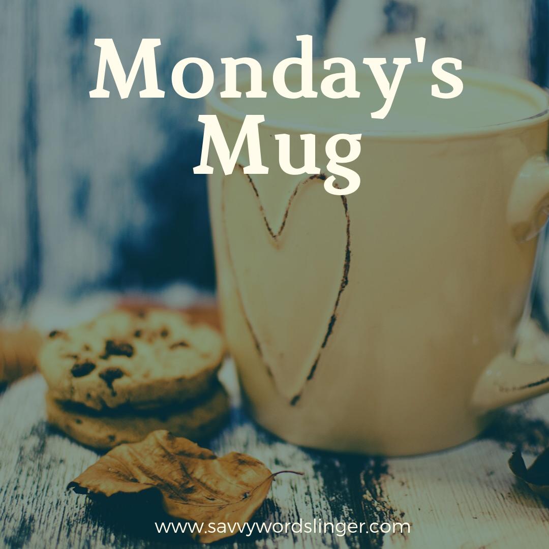 Copy of Monday's Mug-5.png