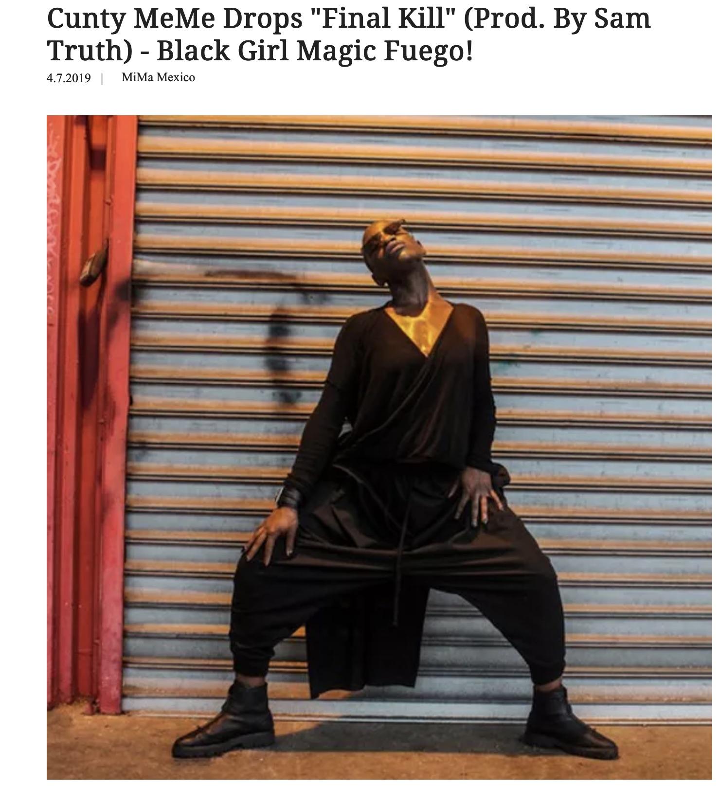 "Cunty MeMe Drops ""Final Kill (Prod. Sam Truth)- Black Girl Magic Fuego! - by MiMa Mexico"