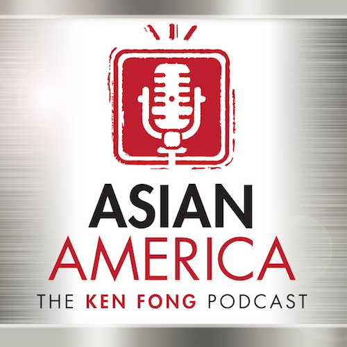Asian American Ken Fong Podcast.png
