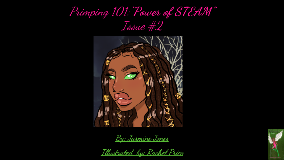 Copy of Primping 101 STEAM_ Issue #2  (9).png
