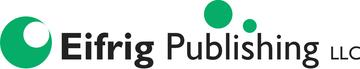 EIFRIG_PUBLISHING_LLC_LOGO_high_res_e50061ab-dec7-4d1b-96ae-9d9ff3cceeb0_360x.jpg
