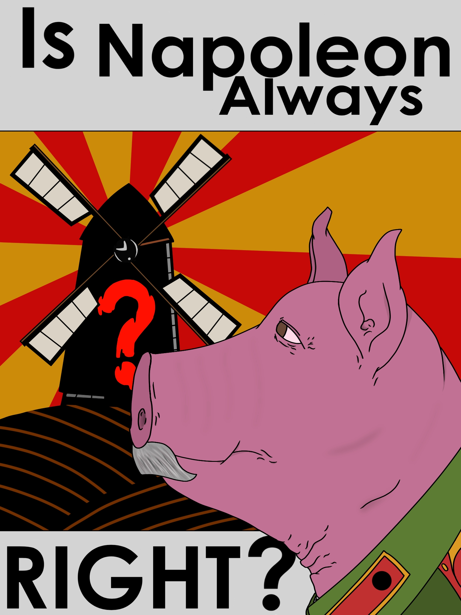 Animal Farm Poster 2  This poster was for my ninth grade English class after reading  Animal Farm .