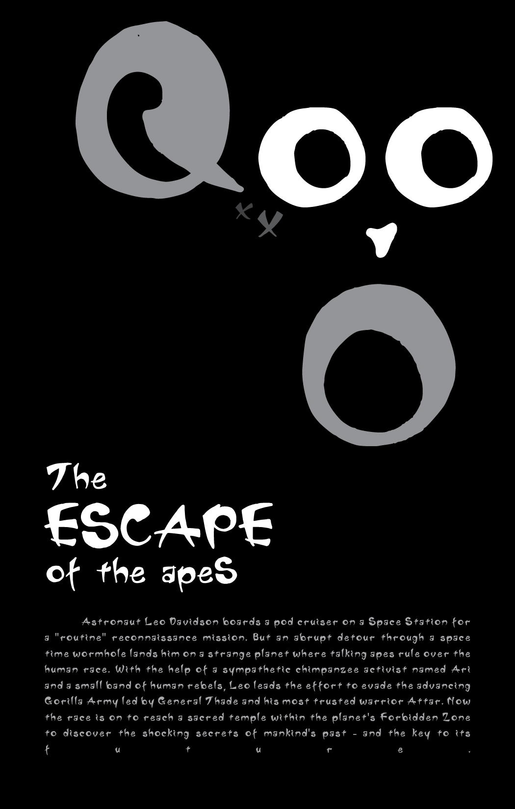 Escape Font - Poster size: 11 x 17 (inch)This poster was made to promo the new font Escape. The idea for the poster is inspired by the movie