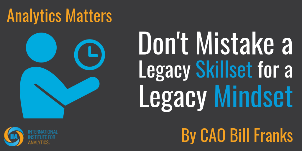 Don't Mistake A Legacy Skillset For A Legacy Mindset.png