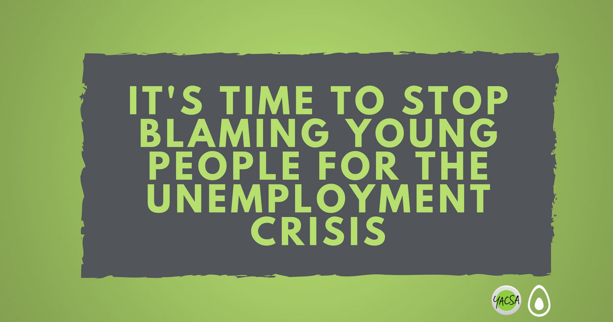 unemployment stop blaming young people