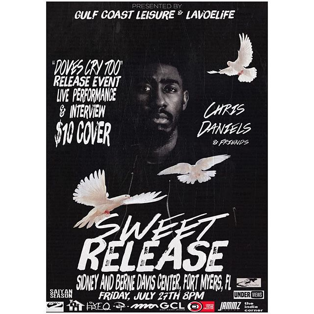 "JUL¥ 27th ""Doves Cry Too"" release event 🕊  @trulychrisdaniels + @slyte_  Sidne¥ and Bernie Davis Center FORT M¥ERS 🏡"