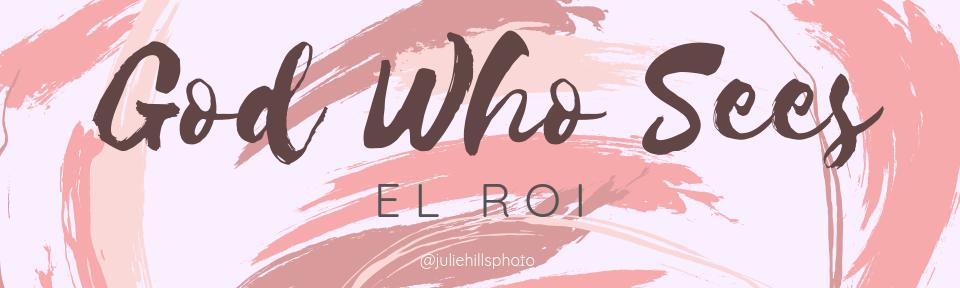 NAMES OF GOD EL ROI.png