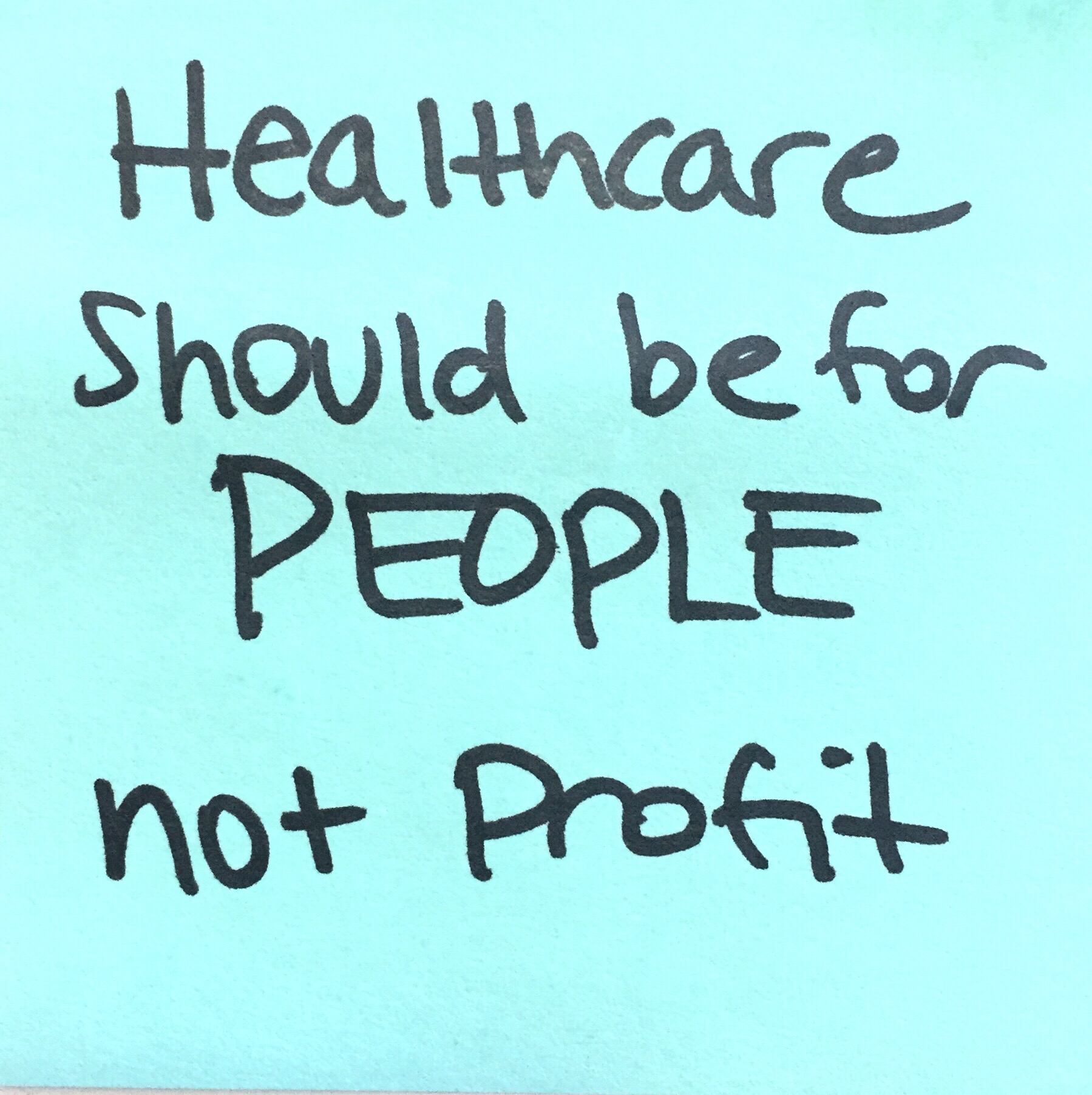 healthcare should be for people not profit