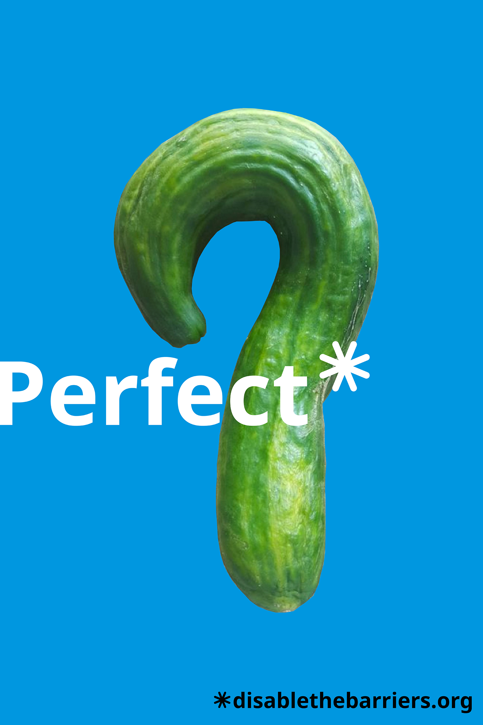 "Poster displaying the word ""Perfect"" over a cucumber that is curved in a hook-like shape."