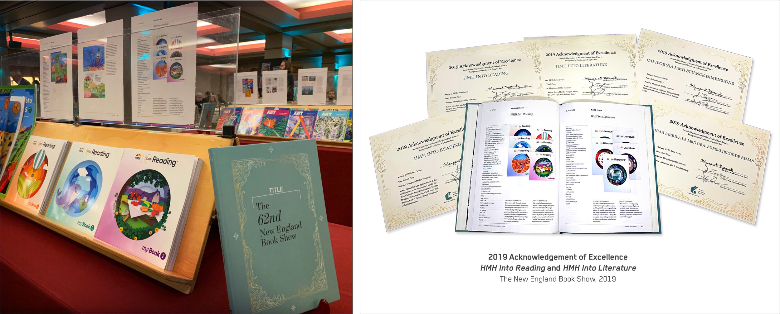 The New England Book Show, 2019 •  HMH Into Reading:  2nd Place – Cover Design & Illustration Award  •  HMH Into Literature:  3rd Place – cover Design Award