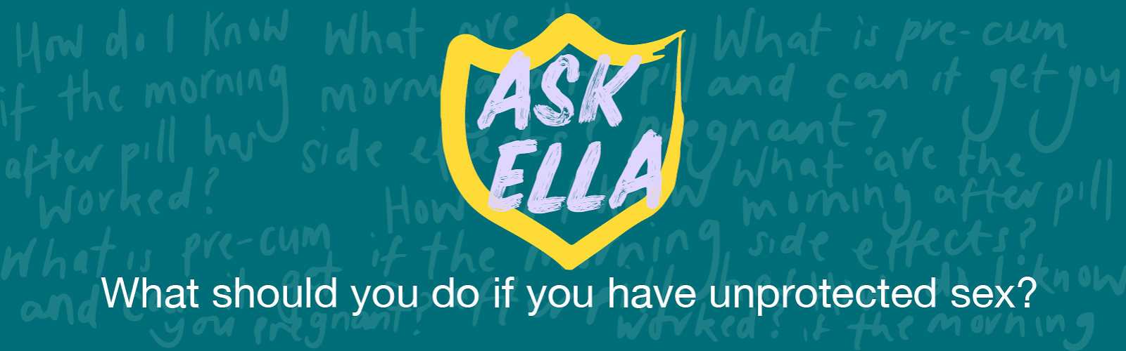 #AskElla_02_Blog_ What should you do if you have unprotected sex-.png