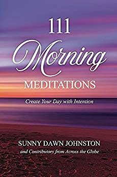 111 Morning Meditations - Meditation has so many wonderful healing benefits! The good news is you can learn meditation with us! The process of meditation is easy to learn and the healing unfolds naturally. From the creator of 365 Days of Angel Prayers comes a new book on how meditation can help you lower blood pressure, relieve chronic pain, reduce stress and celebrate life. 111 Morning Meditations - Create your Day with Intention offers you the opportunity to start your day with peace and tranquility, helping you create a habit that can only benefit you and those around you. Meditation opens the door to real happiness, health and healing.