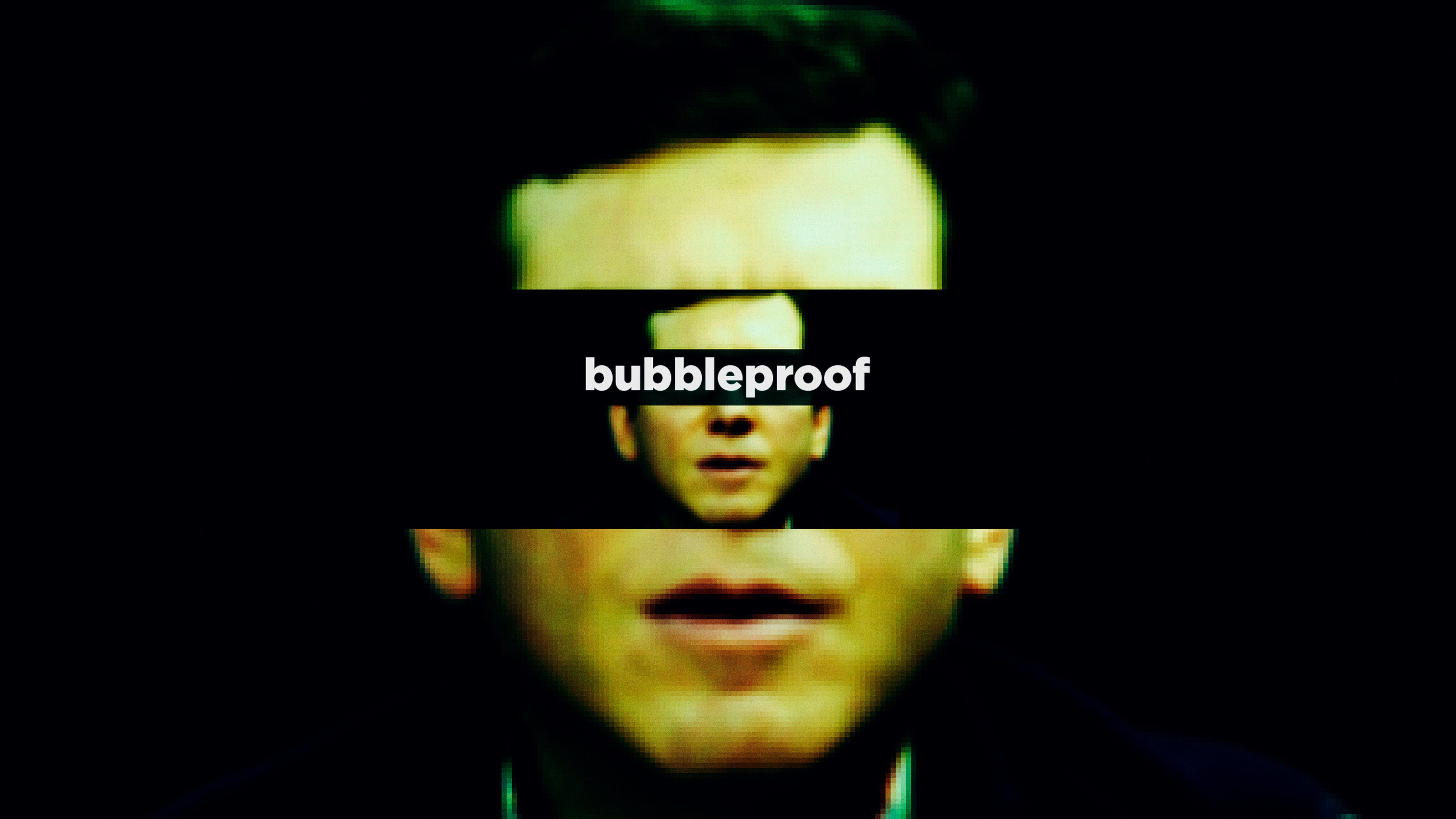 Bubbleproof - THE SERIES