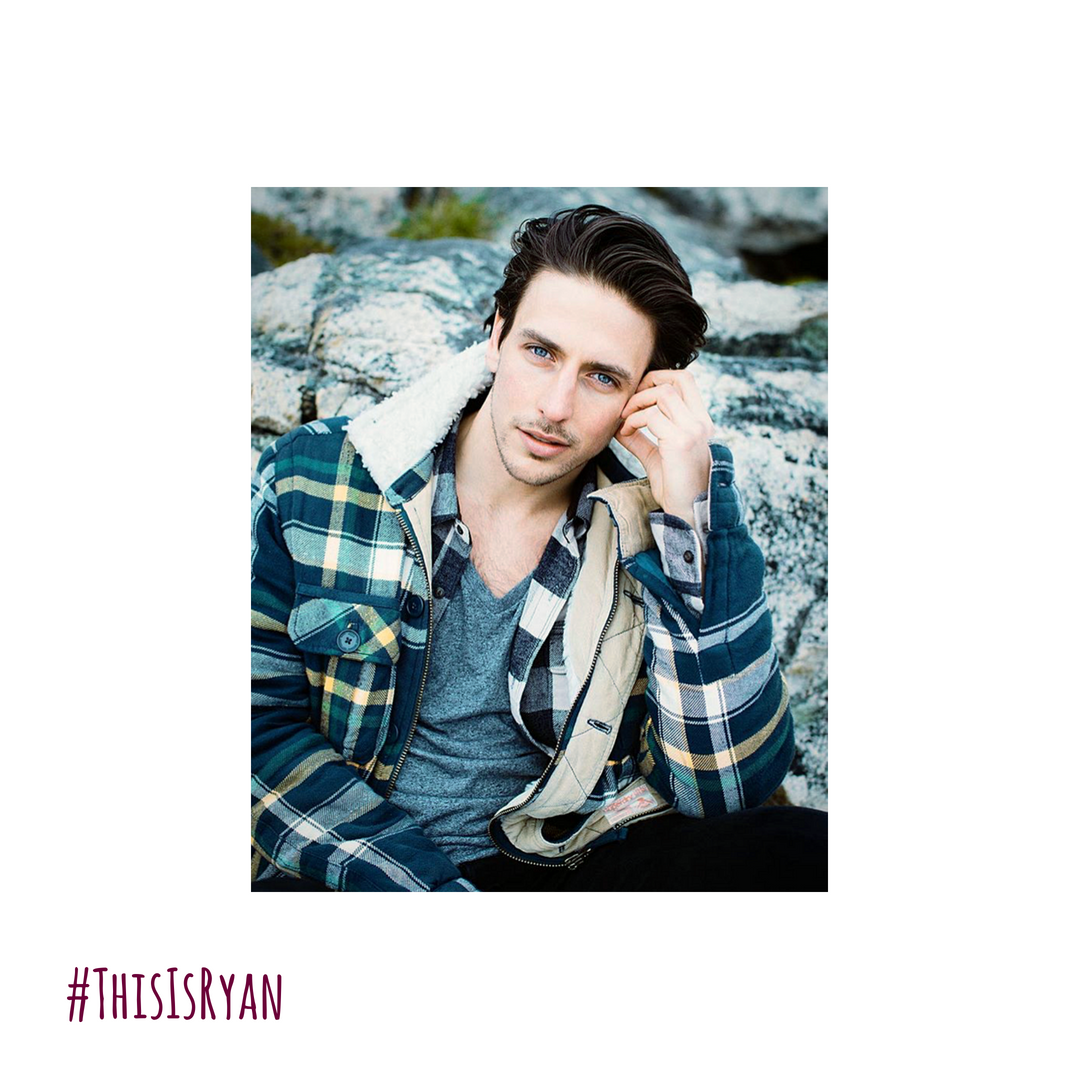 #ThisIsRyan - PLAYED BY LUKE SYKES.Canadian born, Luke spent most of his life travelling the world and seeing what there was on offer. During these travels he stumbled into the world of acting and discovered his love for the industry. Upon returning to Canada, he directed his efforts towards becoming the best at the craft he could be. His most recent credits include Unreal, and Supernatural.